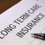 Long Term Care Insurance - Why You Should Get It